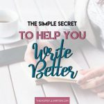 4 Ways Learning Grammar Will Make You A Better Writer
